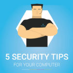 5 Computer Security Tips